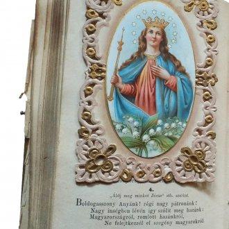 """Mária Királynő szentkép és a """"Boldogasszony Anyánk...."""" kezdetű himnusz egy változata Sármellékről származó imakönyben (Orgona Virágok. Imák és Énekek... 1896.)"""