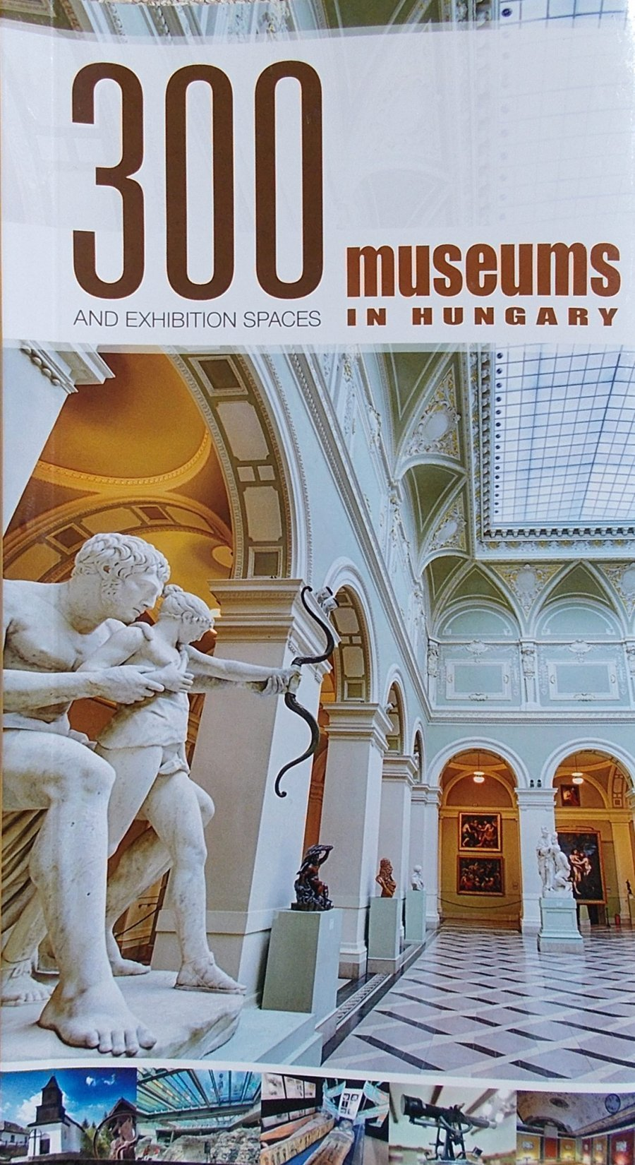 300 museums in Hungary and Exhibition Spaces