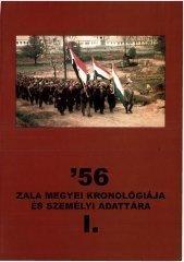'56 Zala megyei kronológiája és személyi adattára I.
