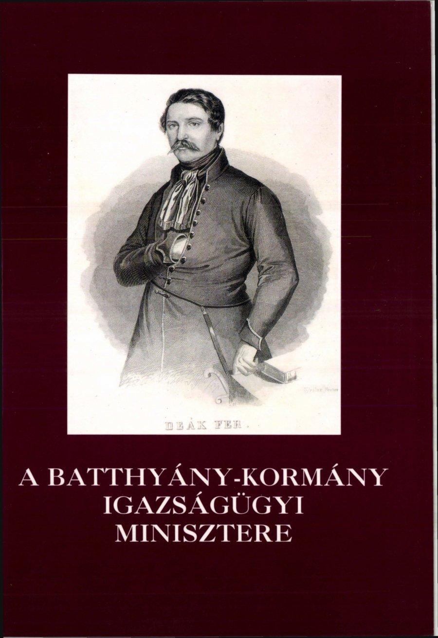 A Batthyány-kormány igazságügyi minisztere