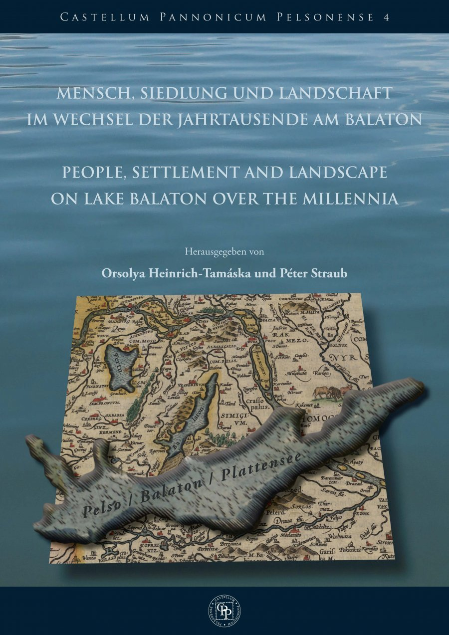 Mensch, Siedlung und Landschaft im Wechsel der Jahrtausende am Balaton