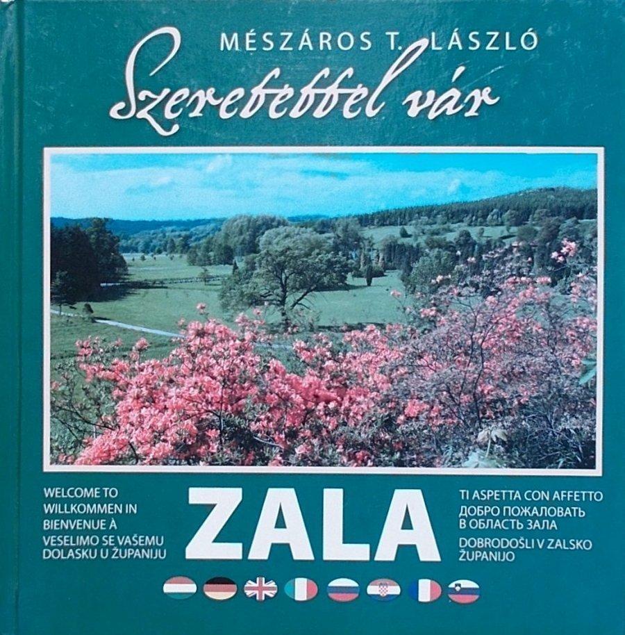 Szeretettel vár Zala