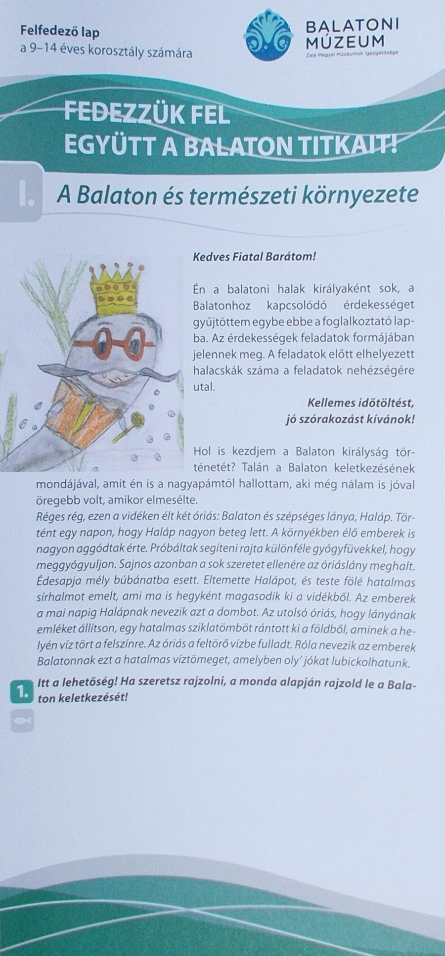 Fedezzük fel együtt a Balaton titkait! I A Balaton és természeti környezete