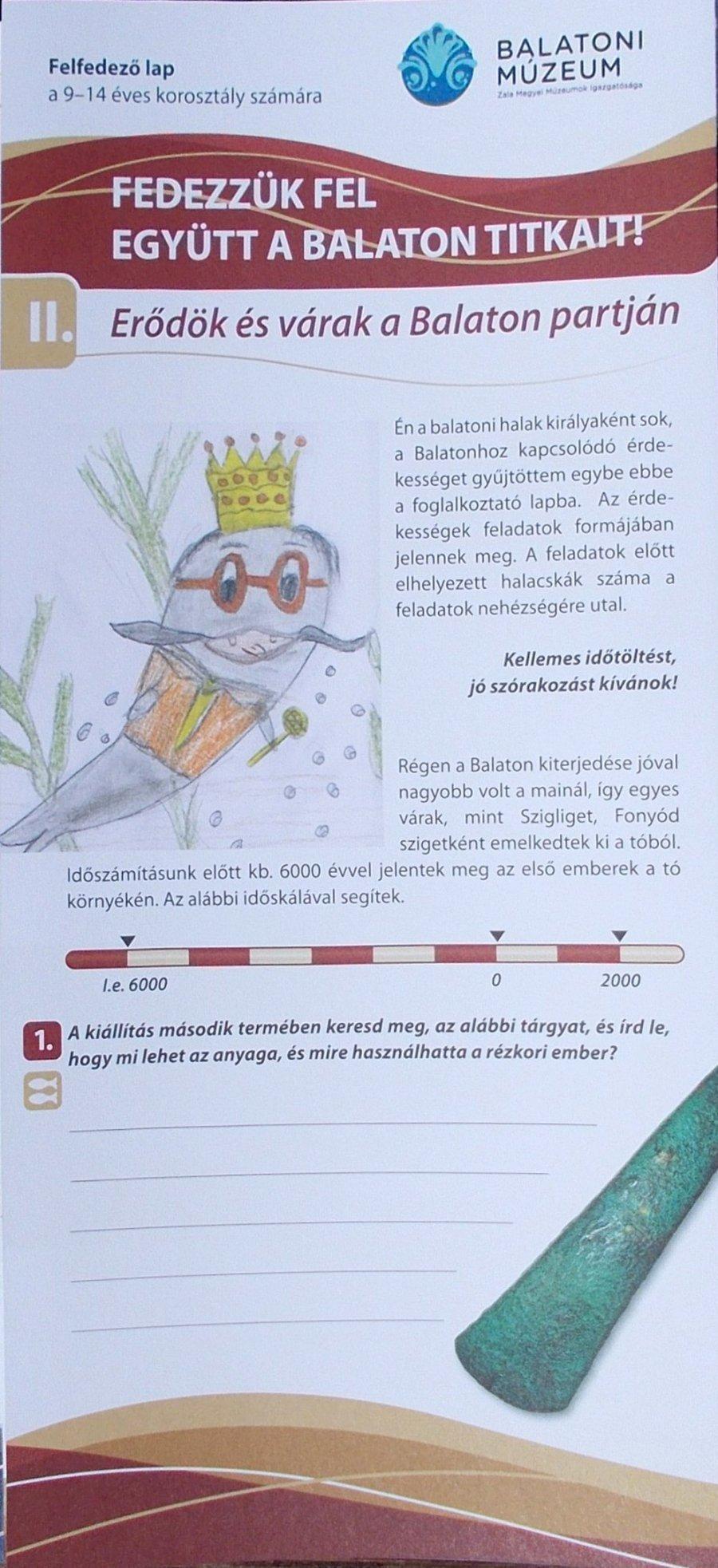 Fedezzük fel együtt a Balaton titkait! II Erődök és várak a Balaton partján