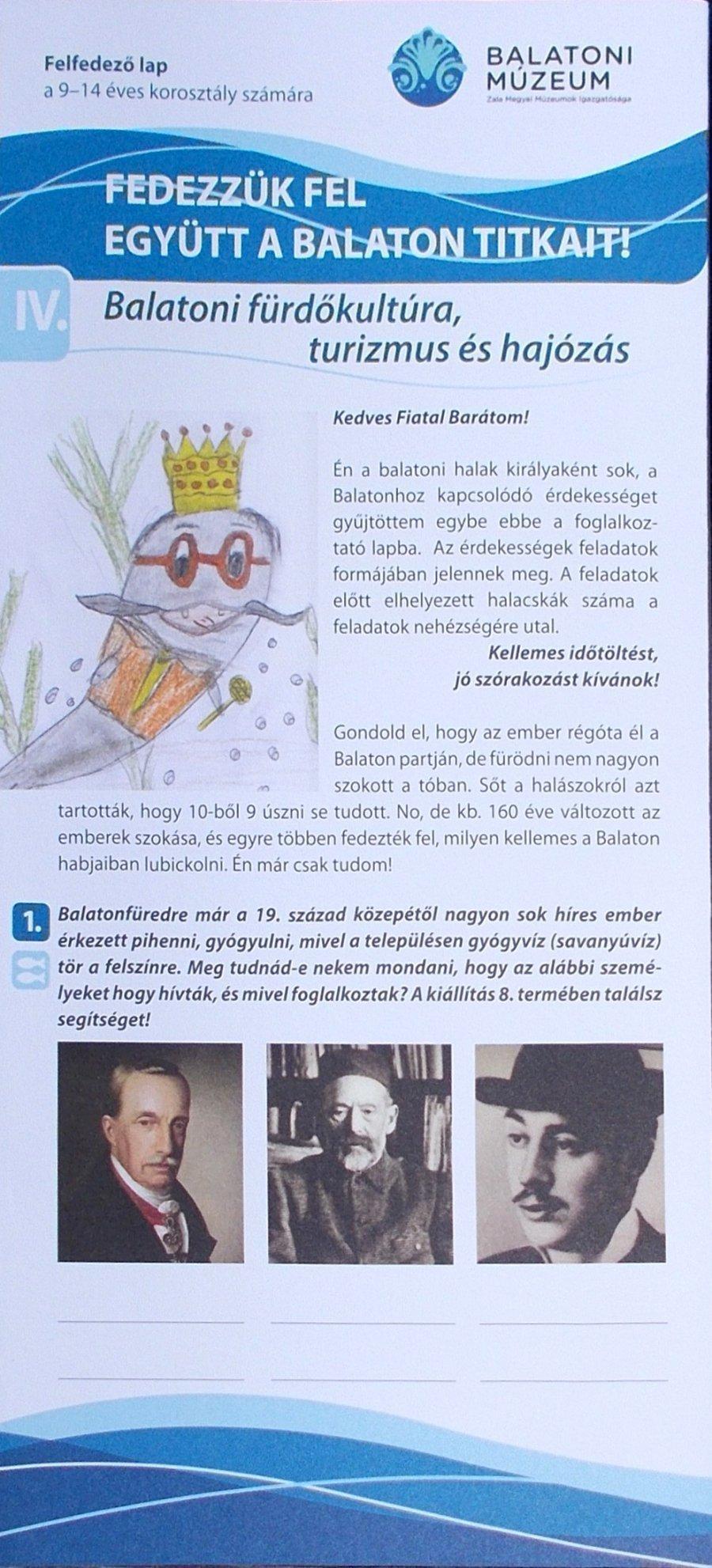 Fedezzük fel együtt a Balaton titkait! IV Balatoni fürdőkultúra, turizmus és hajózás