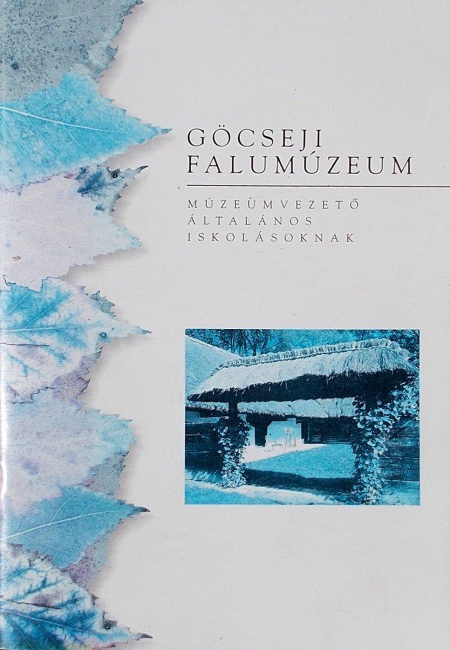 Göcseji Falumúzeum - Múzeumvezető általános iskolásoknak