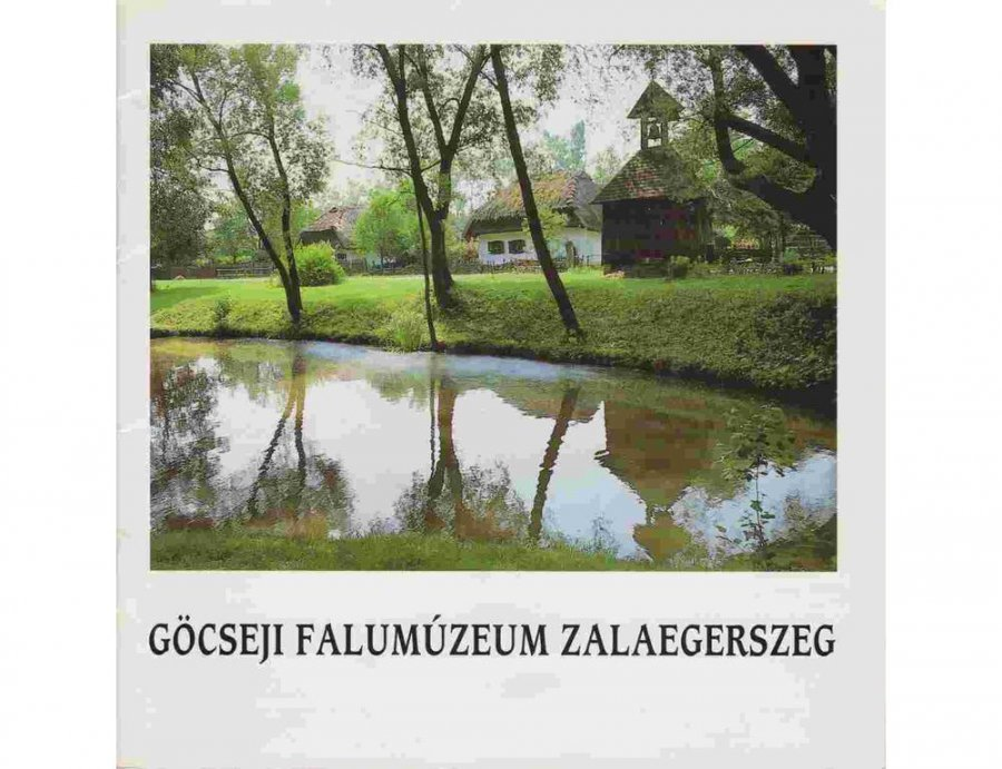 Göcseji Falumúzeum - Zalaegerszeg