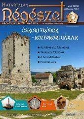 Határtalan régészet - őskori erődök - középkori várak