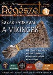 Határtalan régészet - észak farkasai: a vikingek