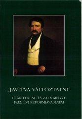 Javítva változtatni - Deák Ferenc és Zala megye 1832. évi reformjavaslatai