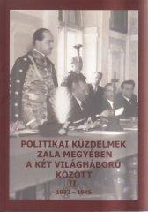 Politikai küzdelmek Zala megyében a két világháború között II. 1932-1945