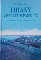 Tihany a Balaton partján (Régi balatoni levelezőlapok a század első felében)