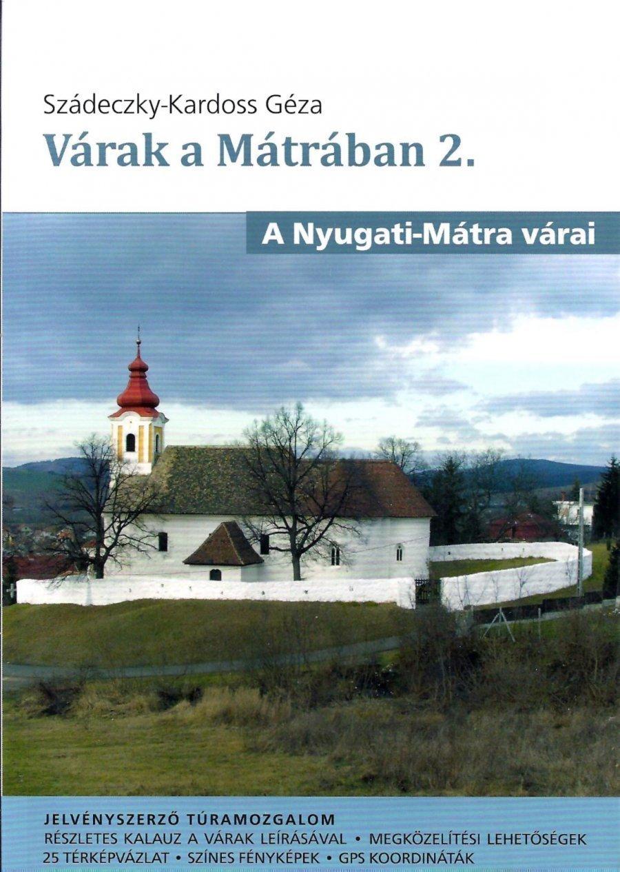 Várak a Mátrában 2. (A Nyugati-Mátra várai)
