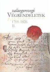 Zalaegerszegi végrendeletek 1701-1826 II. kötet